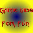 Gamevidsforfun